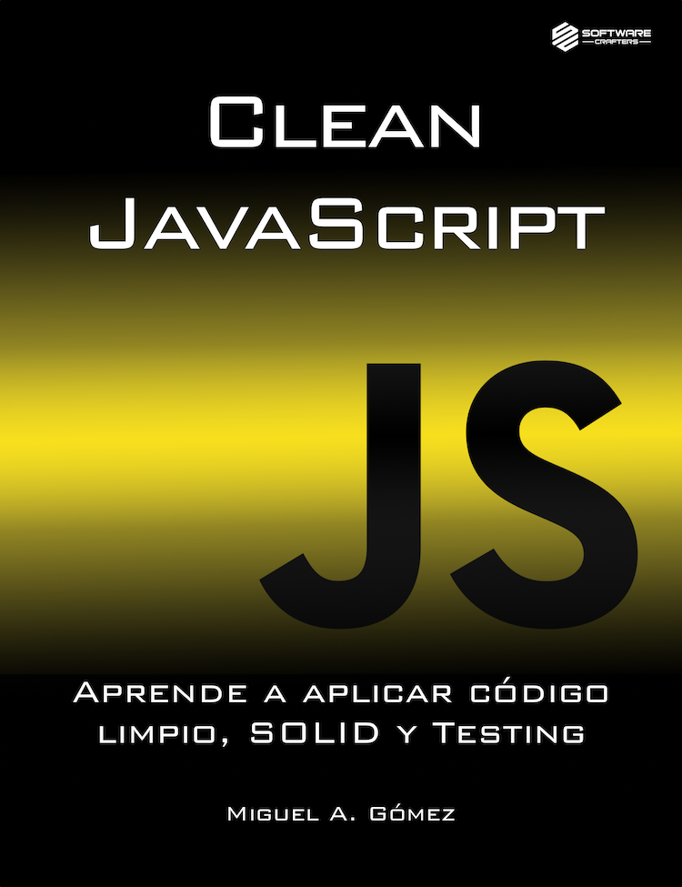 e-book de Clean Code, SOLID y Testing aplicado a JavaScript